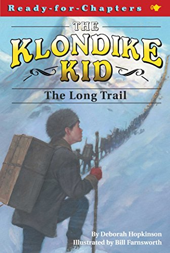 Yukon Trail Series - The Long Trail (Ready-for-Chapters Book 2)