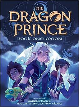 Moon (The Dragon Prince Novel #1): Amazon.es: Ehasz, Aaron