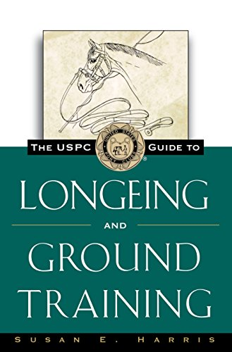 The USPC Guide to Longeing and Ground Training (Howell Equestrian Library)