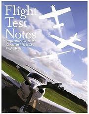 Flight Test Notes (Preparation Guide for Canadian PPL & CPL Flight Tests)