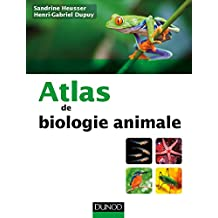 Atlas de biologie animale (French Edition)