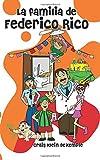 La familia de Federico Rico (Spanish Edition)