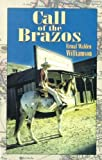 img - for Call of the Brazos by Williamson, Ermal Walden (2003) Paperback book / textbook / text book