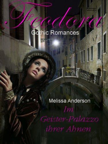 Im Geister-Palazzo ihrer Ahnen (FEODORA 1) (German Edition)