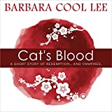 Cat's Blood: A Short Story of Redemption...and Vampires