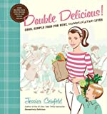 Double Delicious!, Jessica Seinfeld, 0062247387