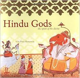Book Hindu Gods: The Spirit of the Divine (Spiritual Journeys)