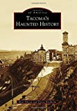 img - for Tacoma's Haunted History (Images of America) by Ross Allison (2014-09-15) book / textbook / text book