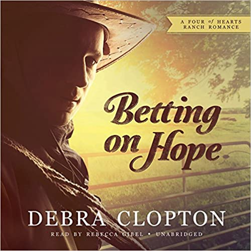 Betting on Hope(Four of Hearts Ranch Romance Series, Book 1)