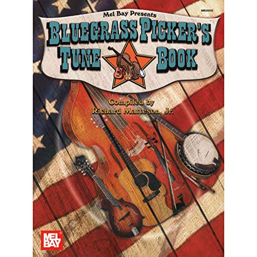 Bluegrass Tunes (Mel Bay Bluegrass Picker's Tune Book)