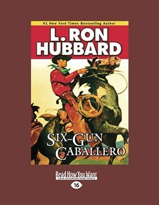 book cover of Six-Gun Caballero