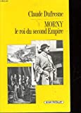 img - for Morny: Le roi du second Empire (Documents dossiers) (French Edition) book / textbook / text book