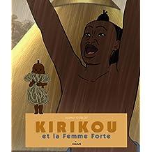 Kirikou et la femme forte