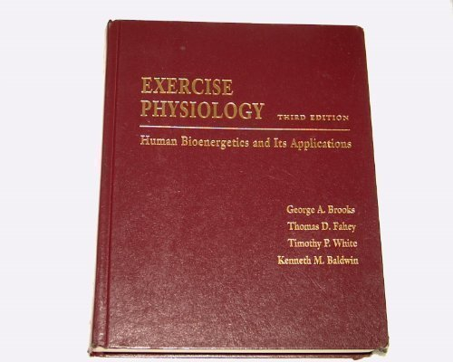 Exercise Physiology: Human Bioenergetics and Its Applications, 3rd Edition - http://medicalbooks.filipinodoctors.org