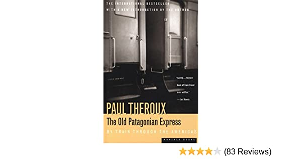 Amazon the old patagonian express by train through the amazon the old patagonian express by train through the americas ebook paul theroux kindle store fandeluxe Images