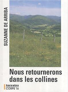 Nous retournerons dans les collines : roman, Arriba, Suzanne de