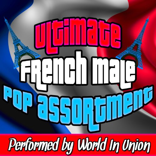 Ultimate French Male Pop Assortment