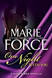 One Night With You: A Fatal Series Prequel Novella (The Fatal Series Book 0)