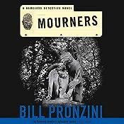 Mourners: A Nameless Detective Novel | Bill Pronzini