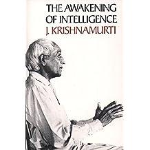 Awakening of Intelligence, The