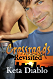 Crossroads Revisited, Book 2 (Gay Contemporary)