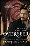 Overseer (The Horn) (Volume 3) by