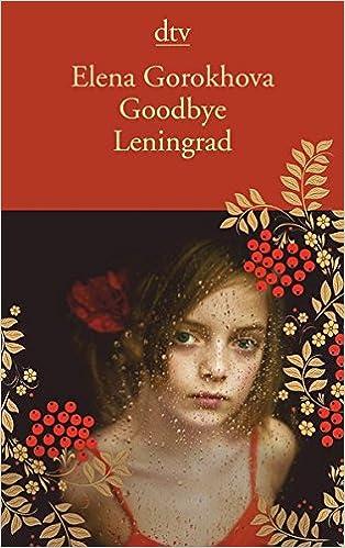 Goodbye Leningrad: Ein Memoir
