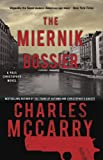 Front cover for the book The Miernik Dossier by Charles McCarry