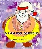 O Papai Noel Gorducho (Portuguese Edition)