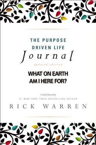 The Purpose Driven Life Journal: What on Earth Am I Here For? (General Purpose Audio)