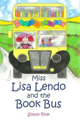 Pink Miss Zebra - Miss Lisa Lendo and the Book Bus by Simon Pink (2015-09-24)