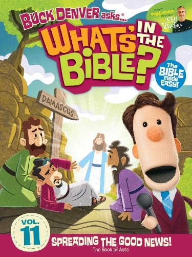 Buck Denver Asks: What's in the Bible? Volume 11 - Spreading the Good News