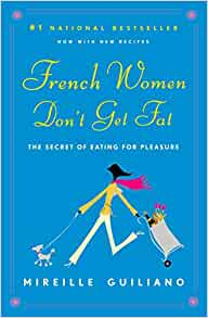 Amazon.com: French Women Dont Get Fat: The Secret of Eating ...