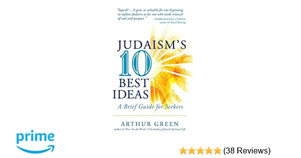 Amazon com: Judaism's Ten Best Ideas: A Brief Guide for Seekers