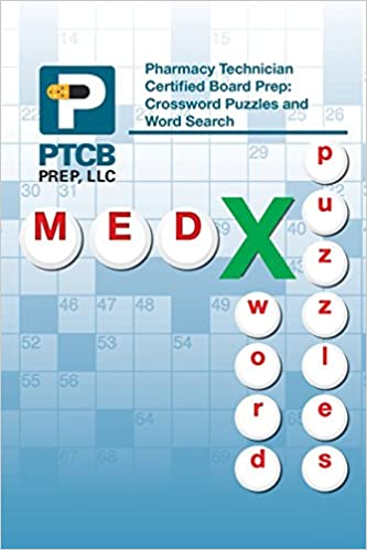 Pharmacy Technician Certified Board Prep: Crossword Puzzles and Word ...