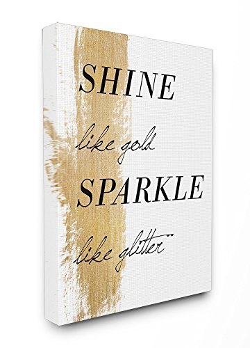 Stupell Home Décor Shine Like Gold Sparkle Like Glitter Stretched Canvas Wall Art, 16 x 1.5 x 20, Proudly Made in (Canvas Ornaments)