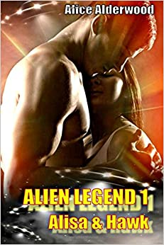 Alien Legend 1 - Alisa and Hawk