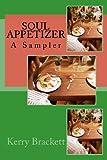 Soul Appetizer, Kerry Brackett, 1479308277