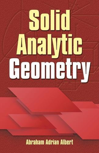 Solid Analytic Geometry (Dover Books on Mathematics)