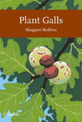 Plant Galls (Collins New Naturalist Library, Book 117) - Plant Galls