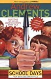 img - for Andrew Clements School Days Boxed Set (Frindle, The Landry News, The Janitor's Boy, School Story, excerpt from The Report Card) book / textbook / text book