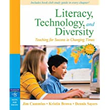 Literacy, Technology, and Diversity: Teaching for Success in Changing Times