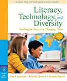 Literacy, Technology, and Diversity, Kristin Brown and Dennis Sayers, 020538935X