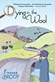 Dying in the Wool, Frances Brody, 1250013097