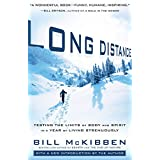 Long Distance:Testing the Limits of Body and Spirit in a Year of Living Strenuously