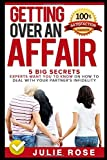 Getting Over An Affair: 5 Big Secrets Experts Want You To Know On How To Deal With Your Partner's Infidelity