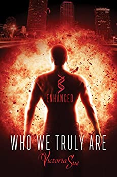 Who We Truly Are (Enhanced Book 2) by [Sue, Victoria]