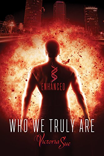 Who We Truly Are (Enhanced Book 2)