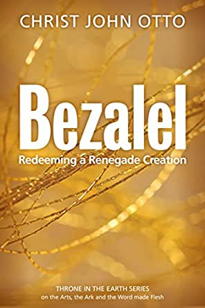 Bezalel redeeming a renegade creation a throne in the earth the print list price 1499 fandeluxe Choice Image