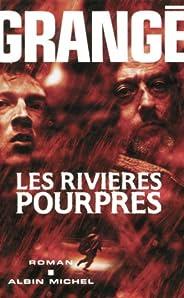 Les Rivières pourpres (Romans, Nouvelles, Recits (Domaine Francais) t. 6063) (French Edition)